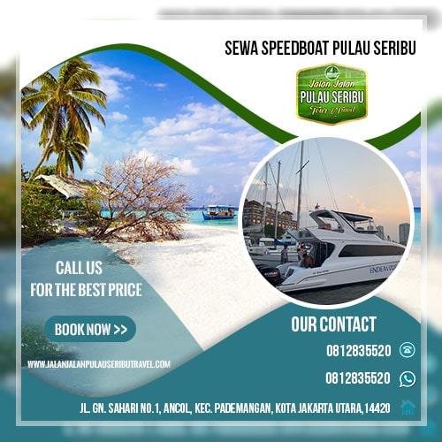 Sewa Speedboat Pulau Seribu